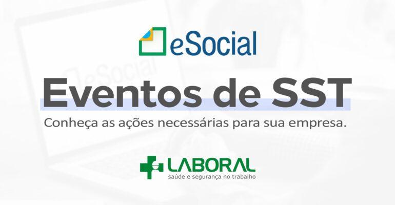Eventos de Saúde e Segurança do Trabalho que devem ser atualizados no eSocial