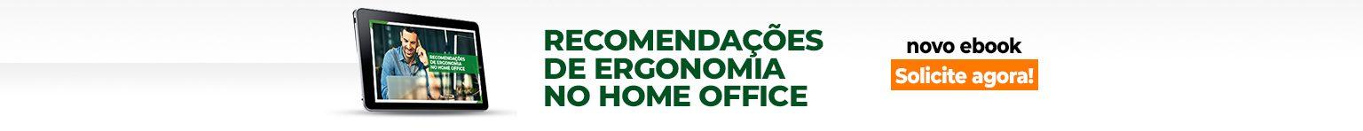 Acesso ao Ebook Recomendações de Ergonomia para Home Office